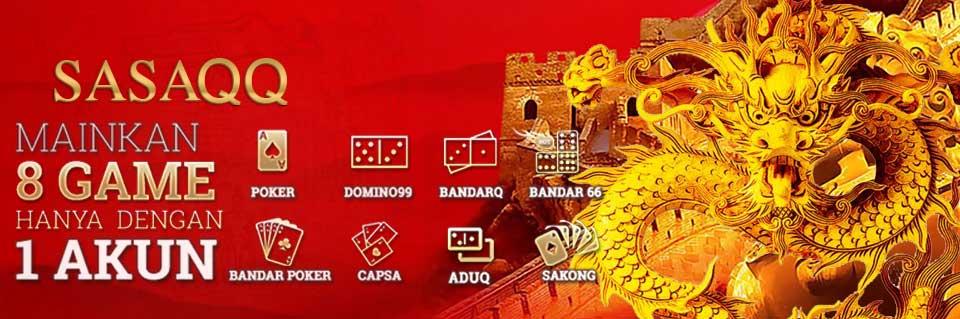 Situs Judi Online, Poker Online, DominoQQ, BandarQQ - SasaQQ